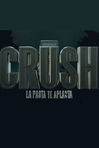 Poster of Crush , la pasta te aplasta