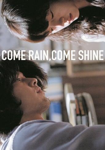 Poster of Come Rain, Come Shine