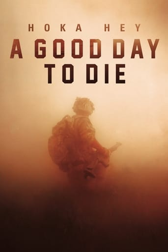 watch A Good Day to Die, Hoka Hey online