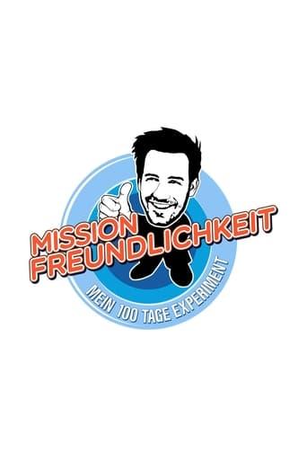 Poster of Mission Freundlichkeit – Mein 100 Tage Experiment