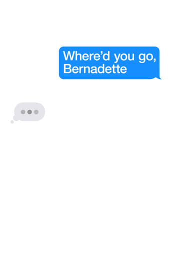 Poster of Where'd You Go, Bernadette