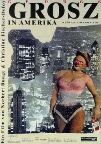 Schön ist's im Labyrinth - George Grosz in Amerika