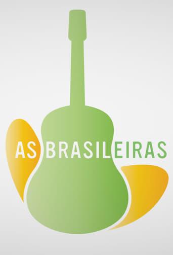 Poster of As Brasileiras