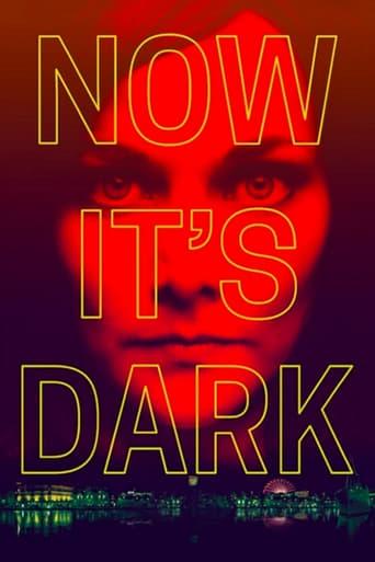Poster of Now It's Dark