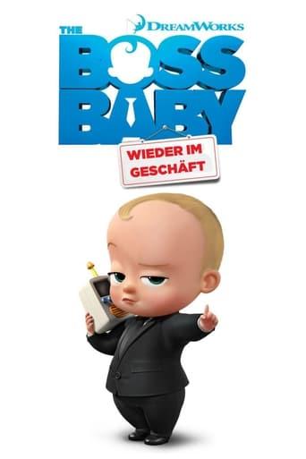 Filmplakat von The Boss Baby: Wieder im Geschäft