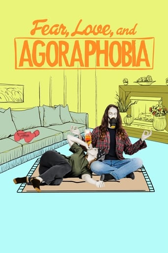 Poster of Fear, Love, and Agoraphobia