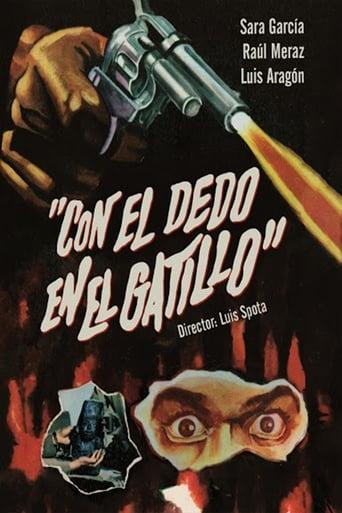 Poster of Con el Dedo en el Gatillo