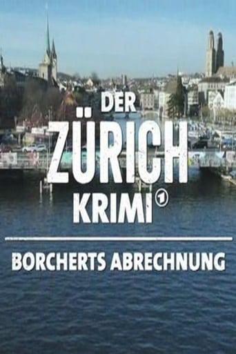 Poster of Der Zürich-Krimi: Borcherts Abrechnung