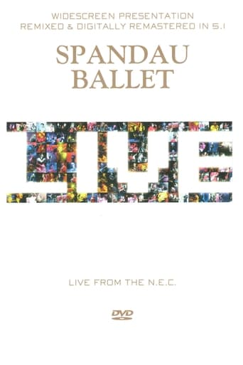 Poster of Spandau Ballet: Live from the N.E.C.