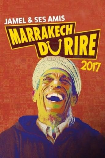 Poster of Jamel et ses Amis au Marrakech du Rire 2017