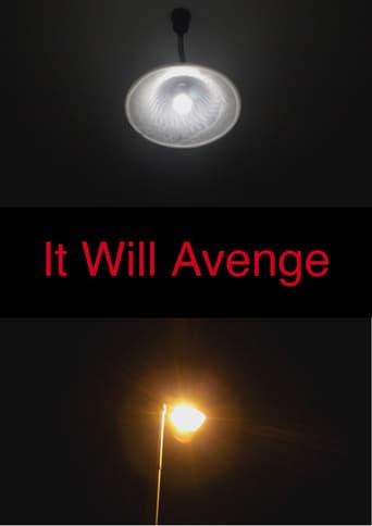 It Will Avenge