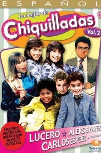 The Best Of Chiquilladas, Vol 2