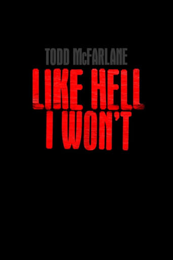Poster of Todd McFarlane: Like Hell I Won't