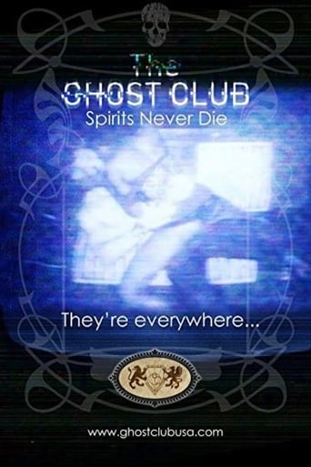 Poster of The Ghost Club: Spirits Never Die
