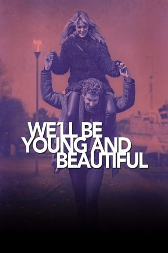 We'll Be Young and Beautiful
