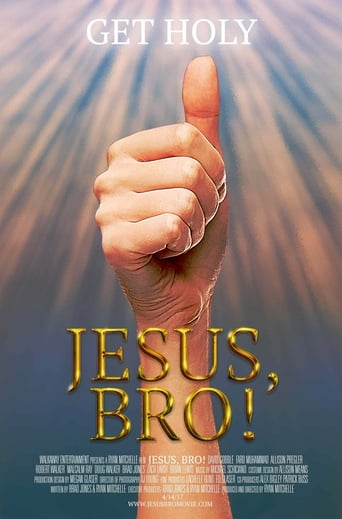 Jesus, Bro!