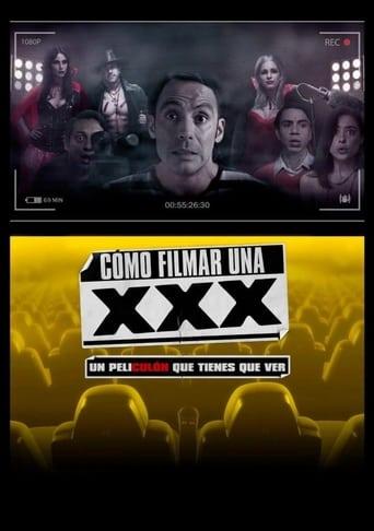 Poster of Cómo Filmar Una XXX