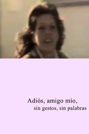 Poster of Adios amigo mío, sin gestos, sin palabras