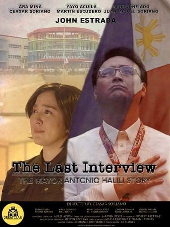 Poster of The Last Interview: The Mayor Antonio Halili Story