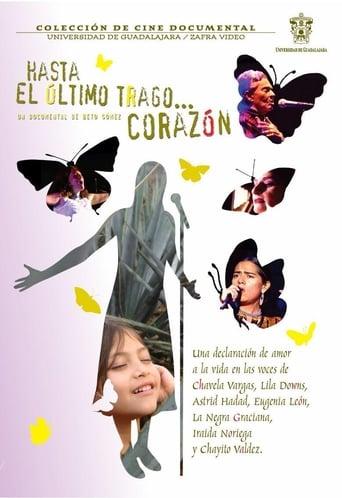 Poster of Hasta el último trago... Corazón