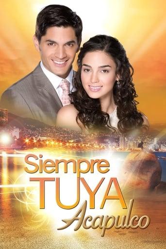Poster of Siempre Tuya Acapulco