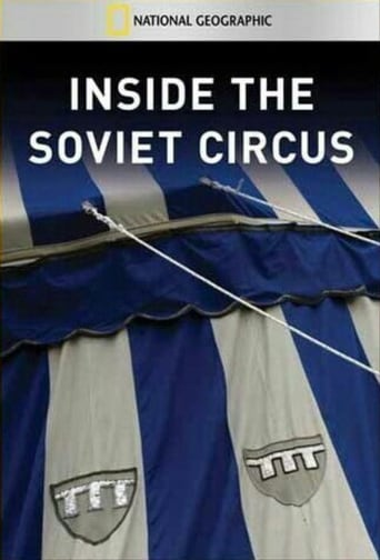 Poster of National Geographic: Inside The Soviet Circus