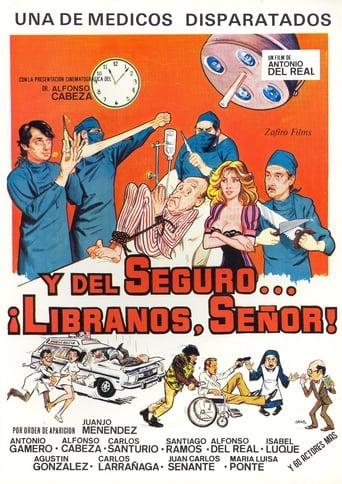 Poster of Y del seguro… líbranos, Señor!