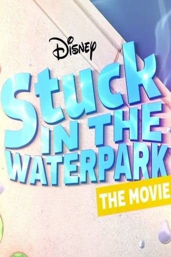 Poster of Stuck In The Waterpark - The Movie