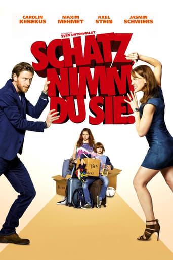Poster of Schatz, nimm du sie!