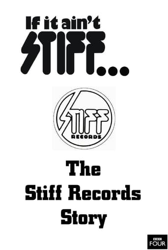 Poster of If It Ain't Stiff: The Stiff Records Story