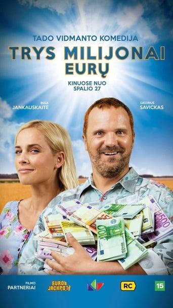 Trys Milijonai Euru (2017) online
