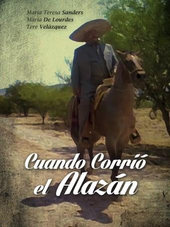 Poster of Cuando corrio el alazan
