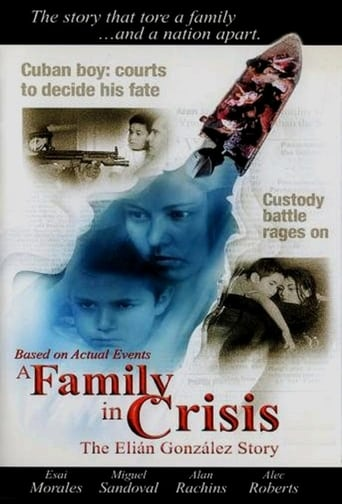 Poster of A Family in Crisis: The Elian Gonzales Story