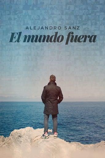 Poster of Alejandro Sanz: el mundo fuera