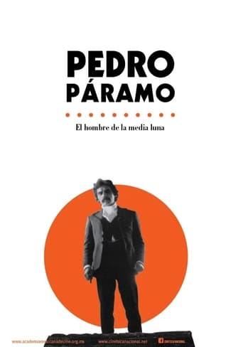 Poster of Pedro Páramo - El hombre de la media luna