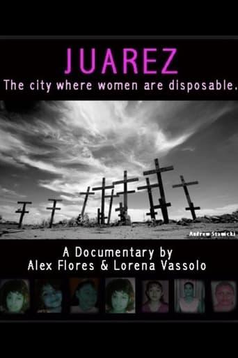 Juarez: The City Where Women Are Disposable