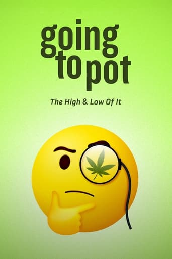 Poster of Going to Pot: The High and Low of It