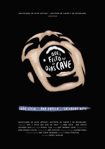 Poster of Que é Feito dos Dias na Cave