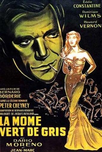 Poster of La Môme vert-de-gris