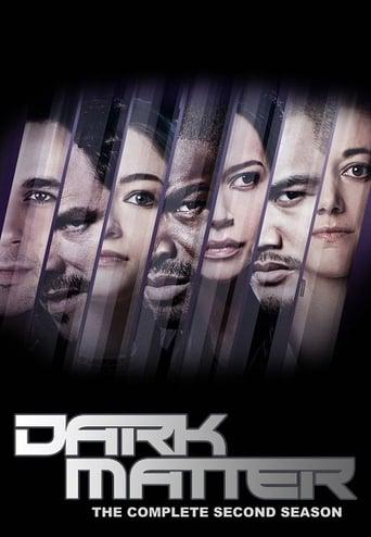 Tamsioji materija / Dark Matter (2016) 2 Sezonas LT SUB