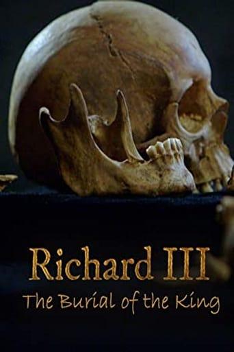 Richard III: The Burial of the King