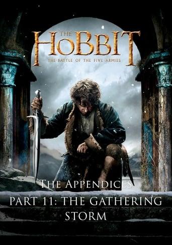 The Appendices Part 11: The Gathering Storm
