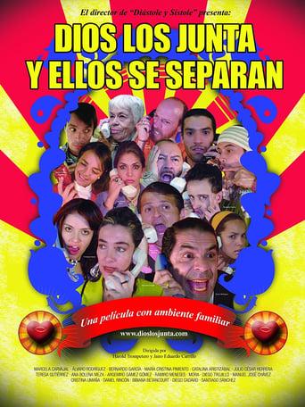 Poster of Dios los Junta y Ellos se Separan
