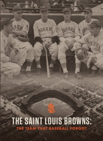The Saint Louis Browns: The Team That Baseball Forgot poster