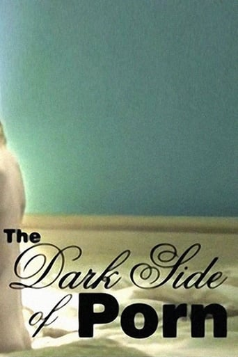 Poster of The Dark Side of Porn: Does Snuff Exist
