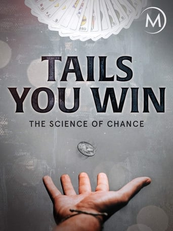 Poster of Tails You Win: The Science of Chance
