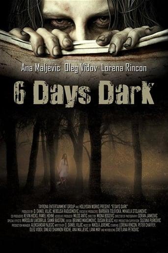 Poster of 6 Days Dark