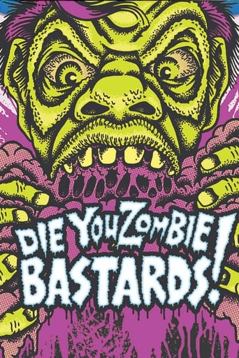 Die You Zombie Bastards! poster