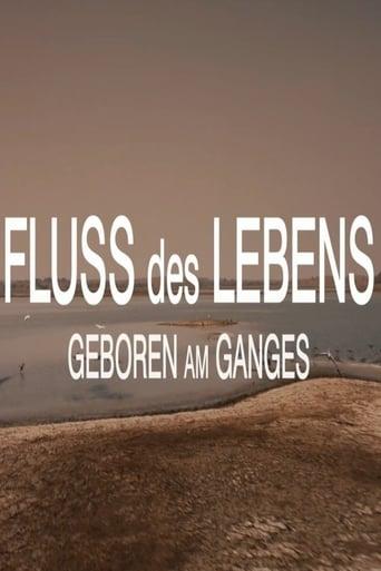 Poster of Fluss des Lebens: Geboren am Ganges