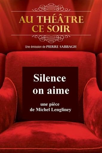 Silence on aime